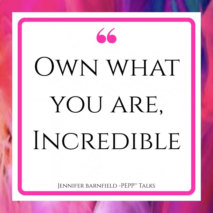 Own what you are - The PEPP™ Method Blog