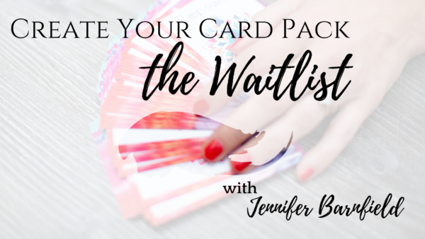 Waitlist - Create Your Card Pack - The PEPP Method